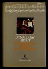 Storia della musica in occidente Grout Donald Jay Feltrinelli 1988