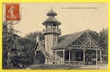 cpa France LA ROCHELLE ecrite en 1907 (Charente Maritime) CHÂLET de l'OCTROI