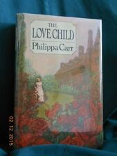 Philippa Carr - THE LOVE CHILD - 1st/1st