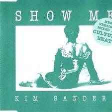 Kim Sanders Show me (Culture Beat Mixes, #zyx/abf0024) [Maxi-CD]