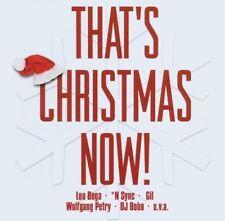 That's Christmas now! *Nsync, DJ Bobo, Modern Talking, Gotthard, Big Brot.. [CD]