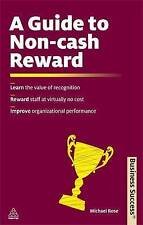 A Guide to Non-cash Reward: Learn the Value of Recognition; Reward Staff at...
