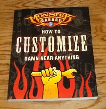 Monster Garage How to Customize Damn Near Anything Book Discovery Channel