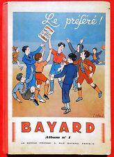 BAYARD Album n°1 - 1936 n°1 à 48. Bel état complet