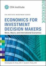 Economics for Investment Decision Makers Workbook: Micro, Macro, and Internatio