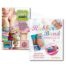 Rubber Band Loom Bracelets 2 Books Collection Set, Loom Magic!: 25 Awesome