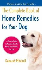 The Complete Book of Home Remedies for Your Dog-ExLibrary