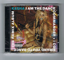 KE$HA - I AM THE DANCE COMMANDER + I COMMAND YOU TO DANCE:THE REMIX ALBUM - NEUF