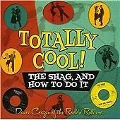 Various Artists - Totally Cool! (The Shag, and How To Do It, 2012)