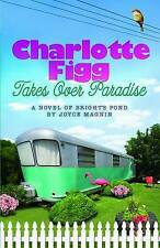 Very Good 1426707665 Paperback Charlotte Figg Takes Over Paradise (Novel of Brig