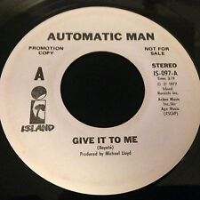 Automatic Man - Give It to Me White Label Promo Single 1977