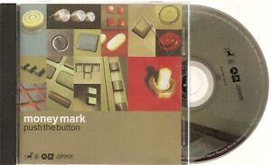 "Money Mark - ""Push the Button"""