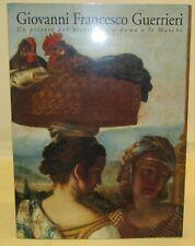 BIOGRAFIA ARTE PITTURA MARCHE - Giovanni Francesco Guerrieri - Marsilio 1997