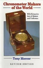 Chronometer Makers of the World by Tony Mercer (Hardback, 2004)