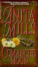 Comanche Moon by Anita Mills (1995, Paperback)
