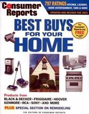 Consumer Reports Best Buys for Your Home 2003 [Feb 01, 2003] The Editors of Co..