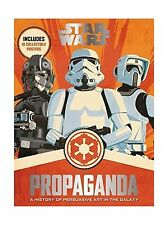 Star Wars Propaganda: A History of Persuasive Art in the Galaxy Free Shipping