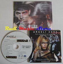 CD ANGELI 2002 JOE T VANNELLI SUPALOVA CLUB CHANT DREAM BEAT DB 170 (C10) no mc