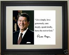 """Ronald Reagan """" live simply """" Facsimile Autograph Quote Framed Photo Picture #f1"""