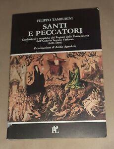 Santi e peccatori - A cura di Filippo Tamburini - Ist. di propaganda libraria
