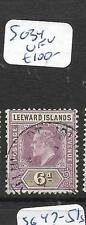 LEEWARD ISLANDS  (PP1406B)  KE 6D  SG 34  VFU