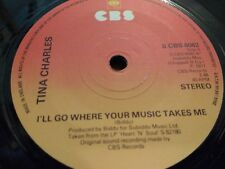 """TINA CHARLES """" I'LL GO WHERE YOUR MUSIC TAKES ME """" 7"""" SINGLE EXCELLENT 1977"""