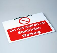 Electrician Working  Do Not Switch On Sign (WLNA10WR) (152mm x 229mm Rigid)