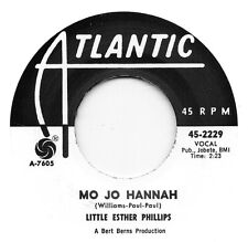 LITTLE ESTHER PHILLIPS-MO JO HANNAH / LAVERN BAKER-ANOTHER FOOL  ATLANTIC Re-Iss