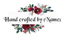 130 Personalized self adhesive-festive bouquet design 'Hand crafted by' labels