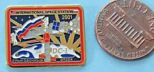 NASA PIN vtg ISS International Space Station 2001 4R DC-1 OTCEK Russia