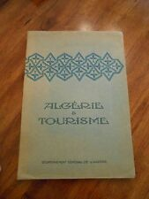 """""""Algerie & Tourisme"""" circa 1930. French. Published by Algerian government. Rare"""