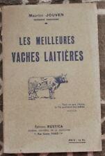 1945 ✤ Les Meilleures VACHES Laitières ✤ Maurice Jouven ✤ Illustré
