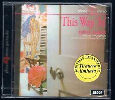THIS WAY 'IN' RONNIE ALDRICH PHASE 4  CONCERT SERIES CD SIGILLATO!!!