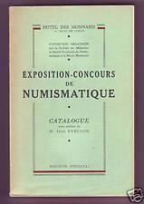 * Catalogue, Exposition-Concours Numismatique, Monnaie de Paris, 1951- 200/379
