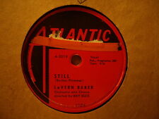 LaVERN BAKER - Still / I Can't Love You Enough    ATLANTIC 1104    78rpm