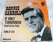 Ronnie  Carroll  If  Only  Tomorrow  (Could  Be  Like Today) / Think  Of  Her 7""