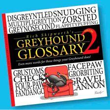 Rich Skipworth's Greyhound Glossary Volume 2