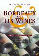 Bordeaux and its Wines, Seventeenth Edition - Under the direction of Bruno Boidr