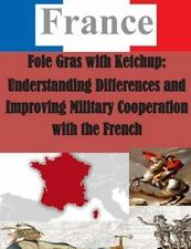 France: Foie Gras with Ketchup: Understanding Differences and Improving...