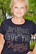 Tigers Real Women Love Football rhinestone shirt XS S M L XL XXL1X 2X 3X 4X 5X
