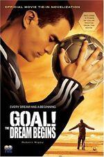 GOAL!: The Dream Begins by Robert Rigby