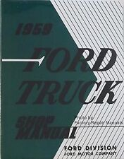 1959 Ford Truck F-100 F-250 F-350 P-350 B-600 Bus Factory Shop Service Manual