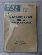 CATERPILLAR PARTS BOOK CATALOG TRAXCAVATOR # 6 Serial #'s 10A1 to 10A1616 - 1968