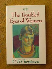 The Troubled Eyes of Women by C.B. Christesen (Paperback, 1990) Australian