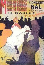 MOULIN ROUGE Concert Bal tous les soirs LA GOULUE d'après Toulouse-Lautrec