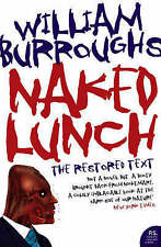 Naked Lunch: The Restored Text by William S. Burroughs