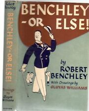 Benchley - or Else!, Benchley, Robert