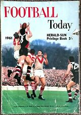 FOOTBALL TODAY 1961 - a HERALD SUN PRIVILEGE BOOK