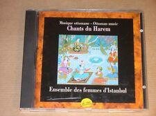 CD RARE / ENSEMBLE DES FEMMES D'ISTAMBOUL / CHANTS DU HAREM / TRES BON ETAT