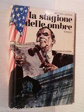 LA STAGIONE DELLE OMBRE Mildred Savage Edizioni Accademia 1973 libro romanzo di